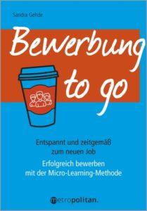 Bewerbung to go von Sandra Gehde